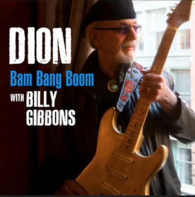 Dion (With Billy Gibbons) - Bam Bang Boom - Digital Single