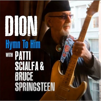 Dion (With Patti Scialfa & Bruce Springsteen) - Hymn To Him - Digital Single