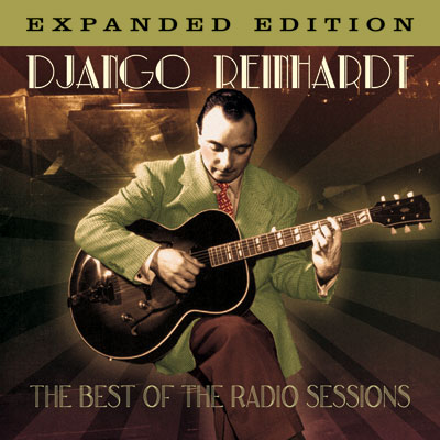 Django Reinhardt - The Best Of The Radio Sessions