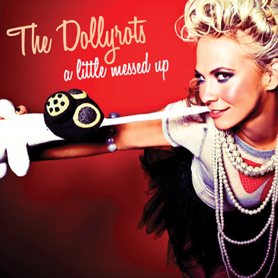 The Dollyrots - A Little Messed Up