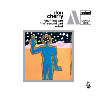Mu Pt 1 & 2 / Orient by Don Cherry