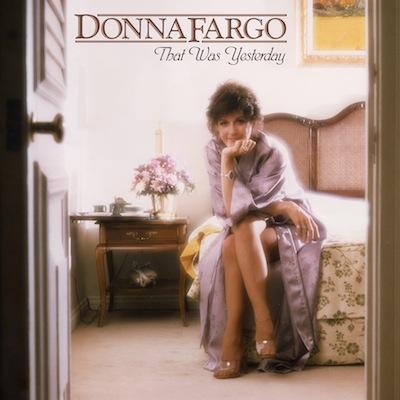 Donna Fargo - That Was Yesterday