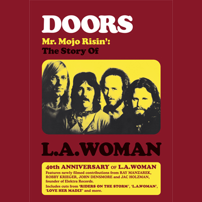 The Doors - Mr. Mojo Risin': The Story Of L.A. Woman (DVD/Blu-ray)