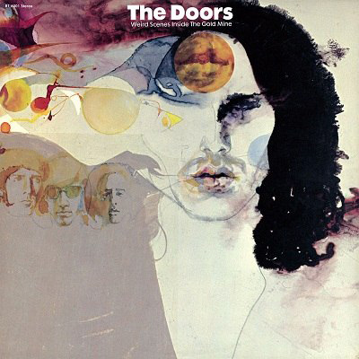 The Doors - Weird Scenes Inside The Gold Mine (Reissue)