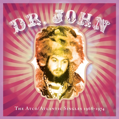 Dr. John - The Atco/Atlantic Singles 1968-1974