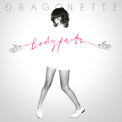 Dragonette - Bodyparts