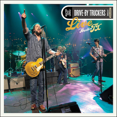 Drive-By Truckers - Live From Austin, TX (Vinyl)