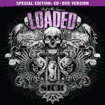 Duff McKagan's Loaded - Sick (Reissue) (CD/DVD)