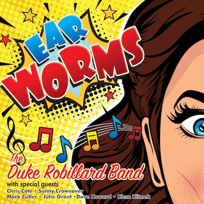 Duke Robillard Band - Ear Worms
