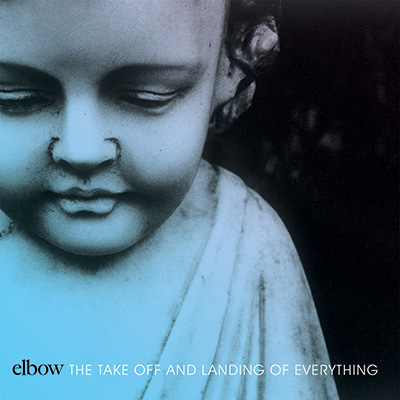 The Take Off And Landing Of Things by Elbow