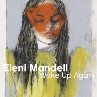 Eleni Mandell - Wake Up Again
