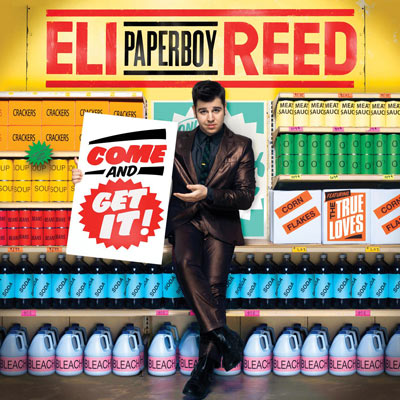 Eli Paperboy Reed - Come And Get It!
