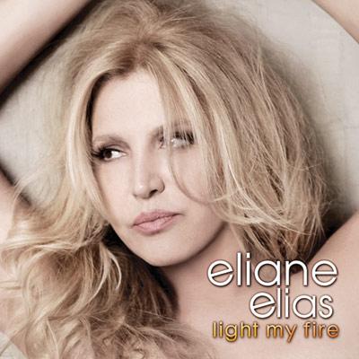 Eliane Elias - Light My Fire
