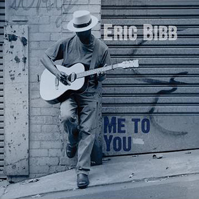 Me To You by Eric Bibb