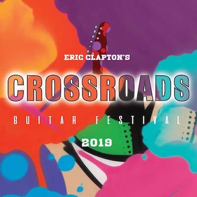 Eric Clapton - Crossroads Guitar Festival 2019