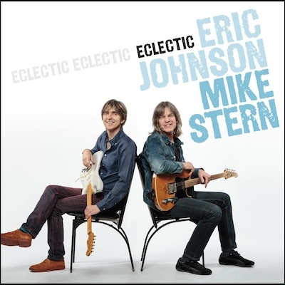 Eclectic by Eric Johnson & Mike Stern