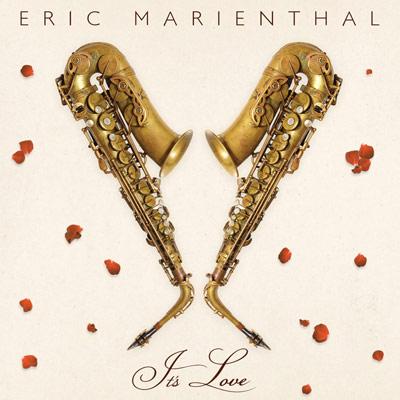 Eric Marienthal - It's Love