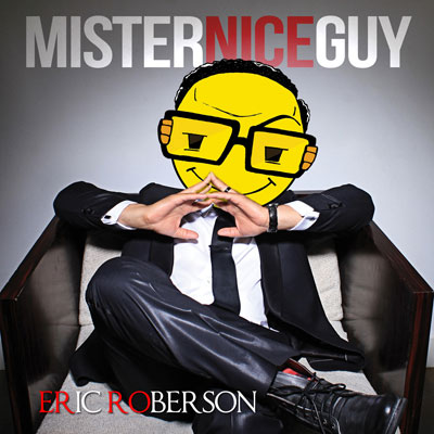 Eric Roberson - Mr. Nice Guy