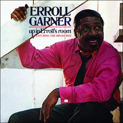 Erroll Garner - Up In Erroll's Room (Remastered)
