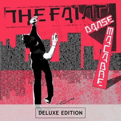 Danse Macabre (Deluxe Edition) [Remastered] by The Faint