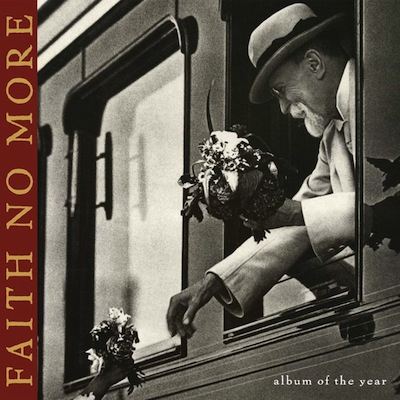Faith No More - Album Of The Year (Reissue)