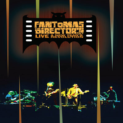 Fantomas - The Director's Cut: A New Year's Revolution (DVD)