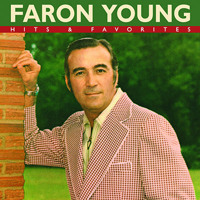 Hits & Favorites (Reissue) by Faron Young