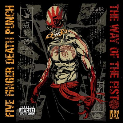 Five Finger Death Punch - The Way Of The Fist: Iron Fist Edition