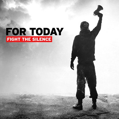 Fight For Silence by For Today