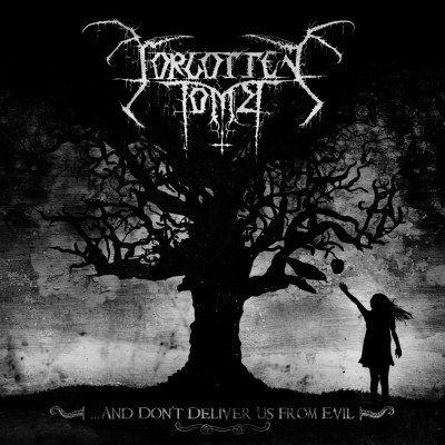 ...And Don't Deliver Us From Evil by Forgotten Tomb