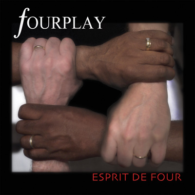 Esprit De Four by Fourplay