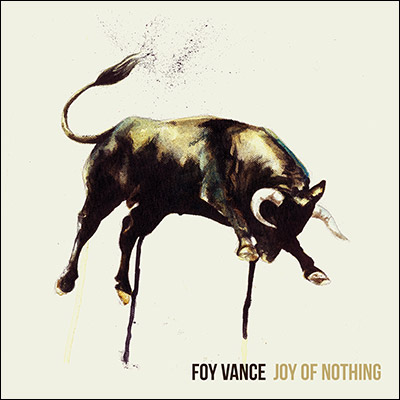 Joy Of Nothing by Foy Vance