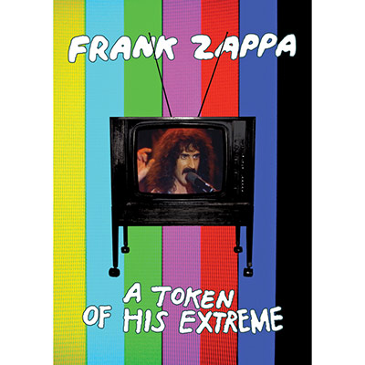 A Token Of His Extreme (DVD) by Frank Zappa