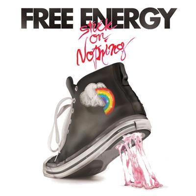 Free Energy - Stuck On Nothing