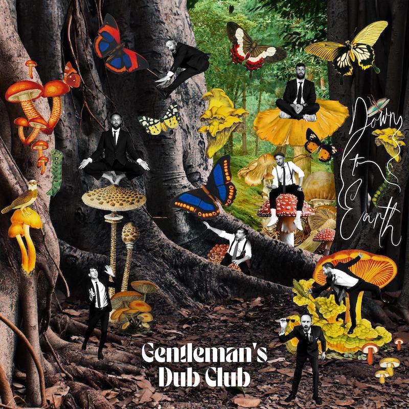 Gentleman's Dub Club - Down To Earth