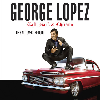 George Lopez - Tall, Dark & Chicano