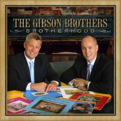 The Gibson Brothers - Brotherhood