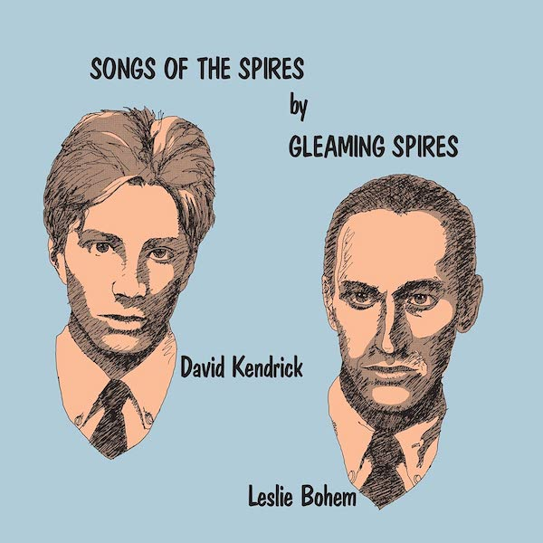 Gleaming Spires - Songs Of The Spires (Deluxe Reissue)