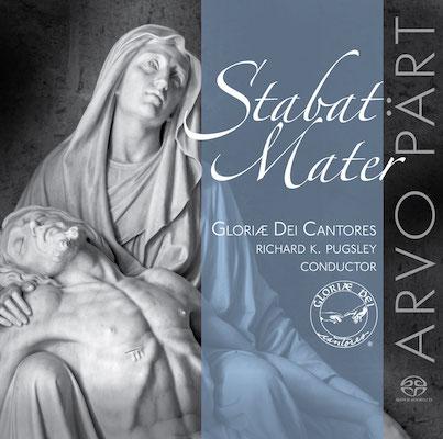 Gloriae Dei Cantores - Stabat Mater - Choral Works By Arvo Pärt