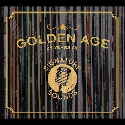 Various - Golden Age: 25 Years Of Signature Sounds