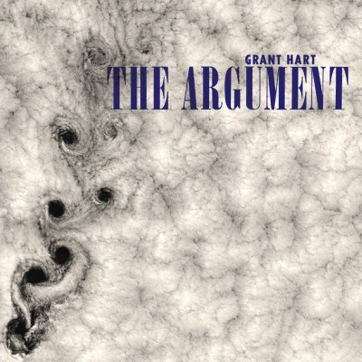 The Argument by Grant Hart