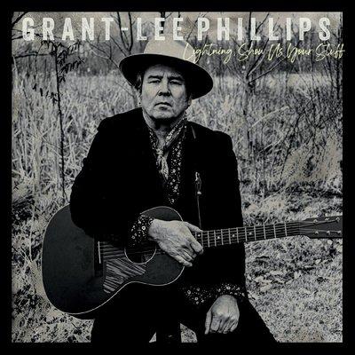 Grant-Lee Phillips - Lightning, Show Us Your Stuff