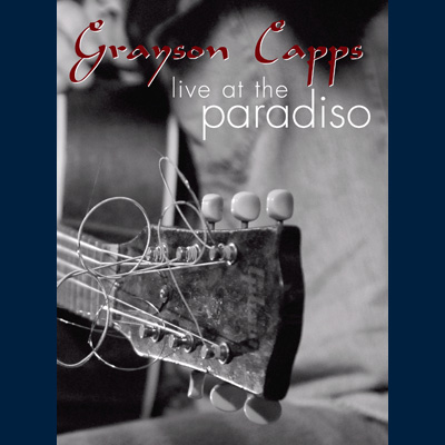 Grayson Capps - Live At The Paradiso (DVD)