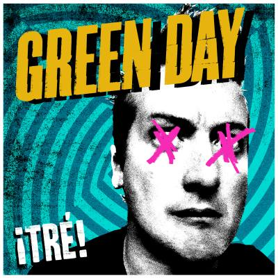 Tre! by Green Day