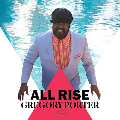Gregory Porter - All Rise (Deluxe Edition)