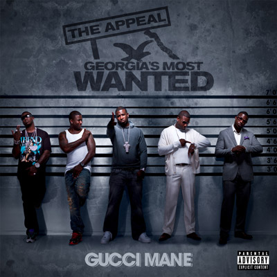 Gucci Mane - Appeal: Georgia's Most Wanted