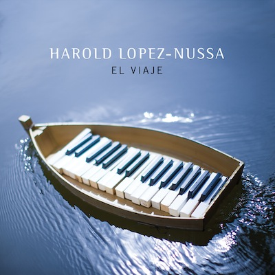 Harold Lopez-Nussa - El Viaje