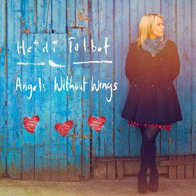 Angels Without Wings by Heidi Talbot