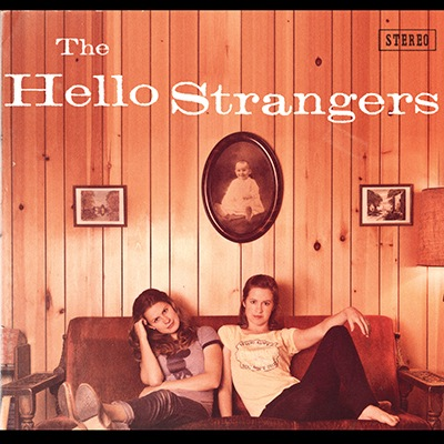 The Hello Strangers by The Hello Strangers