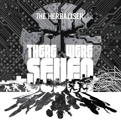 There Were Seven by The Herbaliser